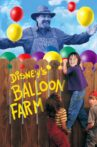 Balloon Farm Movie Streaming Online