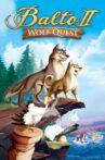 Balto II: Wolf Quest Movie Streaming Online