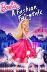 Barbie: A Fashion Fairytale Movie Streaming Online