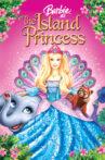 Barbie as the Island Princess Movie Streaming Online