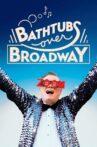 Bathtubs Over Broadway Movie Streaming Online