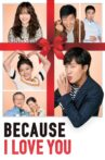 Because I Love You Movie Streaming Online