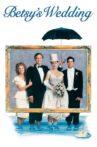 Betsy's Wedding Movie Streaming Online