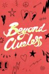 Beyond Clueless Movie Streaming Online
