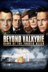 Beyond Valkyrie: Dawn of the Fourth Reich Movie Streaming Online