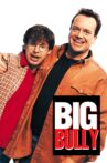 Big Bully Movie Streaming Online