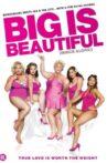 Big is Beautiful Movie Streaming Online