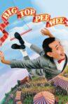 Big Top Pee-wee Movie Streaming Online