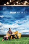 Bigger Than the Sky Movie Streaming Online