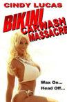 Bikini Car Wash Massacre Movie Streaming Online