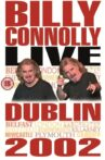 Billy Connolly: Live in Dublin 2002 Movie Streaming Online