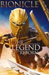 Bionicle: The Legend Reborn Movie Streaming Online