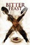 Bitter Feast Movie Streaming Online