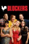 Blockers Movie Streaming Online