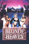 Blonde Heaven Movie Streaming Online