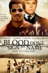 Blood Done Sign My Name Movie Streaming Online