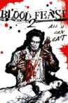 Blood Feast 2: All U Can Eat Movie Streaming Online