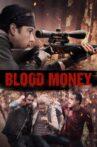 Blood Money Movie Streaming Online