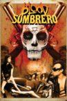 Blood Sombrero Movie Streaming Online