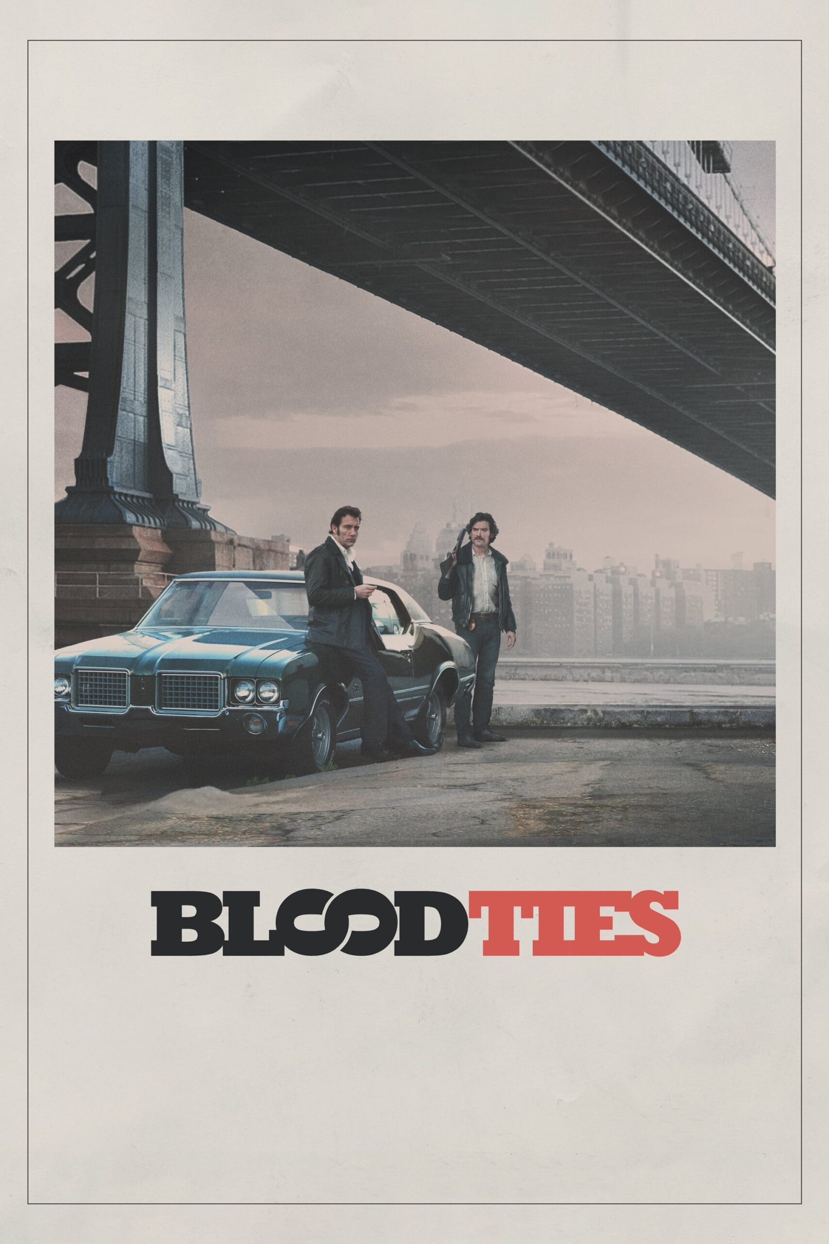 Blood Ties Movie Streaming Online