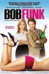 Bob Funk Movie Streaming Online