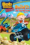 Bob the Builder: Build It and They Will Come Movie Streaming Online