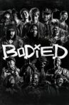 Bodied Movie Streaming Online
