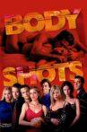 Body Shots Movie Streaming Online