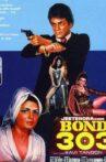 Bond 303 Movie Streaming Online