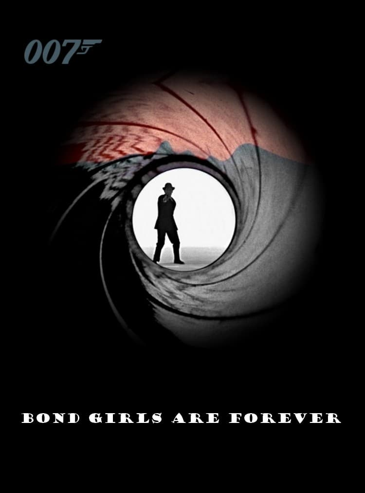 Bond Girls Are Forever Movie Streaming Online