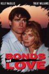 Bonds of Love Movie Streaming Online