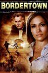 Bordertown Movie Streaming Online