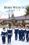 Born With It Movie Streaming Online