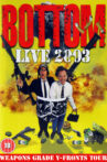 Bottom Live 2003: Weapons Grade Y-Fronts Tour Movie Streaming Online