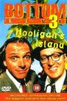 Bottom Live 3: Hooligan's Island Movie Streaming Online