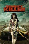 Bounty Killer Movie Streaming Online