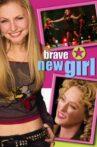 Brave New Girl Movie Streaming Online