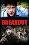 Breakout Movie Streaming Online