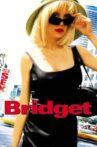 Bridget Movie Streaming Online