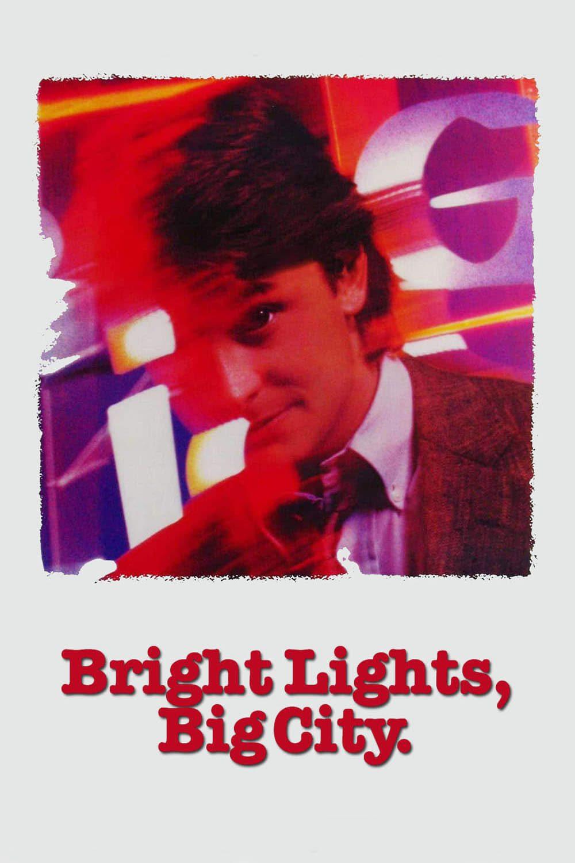 Bright Lights, Big City Movie Streaming Online