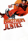 Brother's Justice Movie Streaming Online