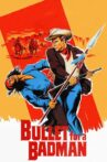 Bullet for a Badman Movie Streaming Online