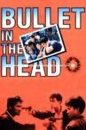 Bullet in the Head Movie Streaming Online