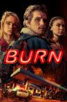 Burn Movie Streaming Online