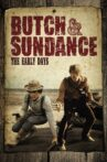 Butch and Sundance: The Early Days Movie Streaming Online