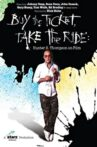 Buy the Ticket, Take the Ride Movie Streaming Online