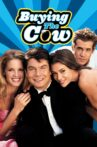 Buying the Cow Movie Streaming Online