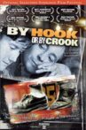 By Hook or by Crook Movie Streaming Online