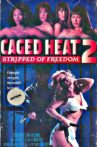 Caged Heat II: Stripped of Freedom Movie Streaming Online