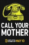 Call Your Mother Movie Streaming Online